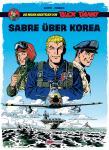 Die  neuen Abenteuer von Buck Danny 1: Sabre über Korea (mit Druck)