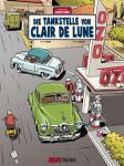 Die Abenteuer von Jacques Gibrat 6: Die Tankstelle von Clair de Lune
