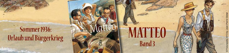 Mattéo - Dritter Teil: August 1936