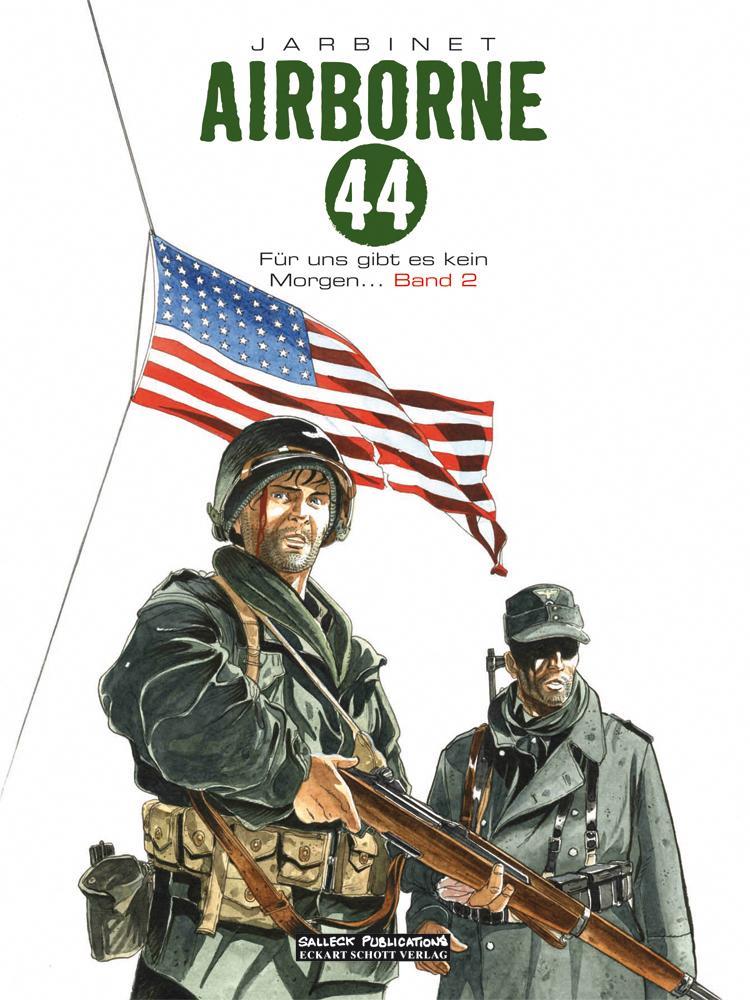 Airborne 44 2: Für uns gibt es kein Morgen ...
