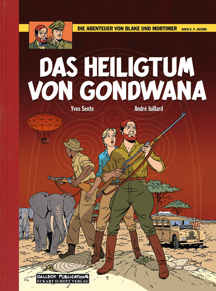Abenteuer von Blake und Mortimer 15: Das Heiligtum von Gondwana