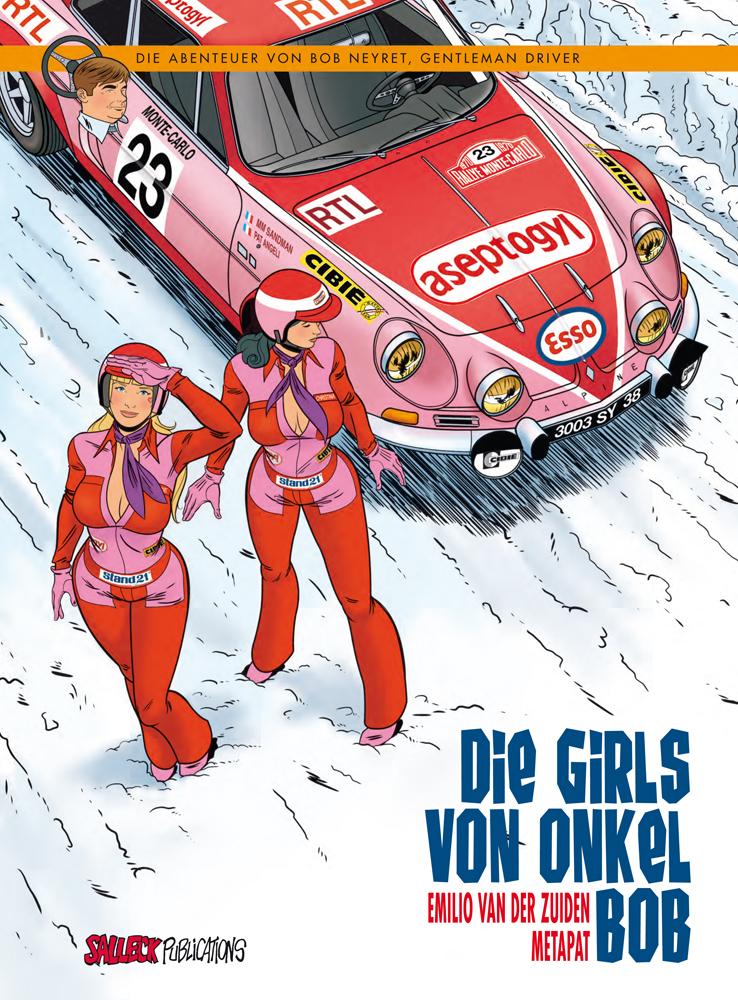Abenteuer von Bob Neyret, Gentleman Driver: Die Girls von Onkel Bob