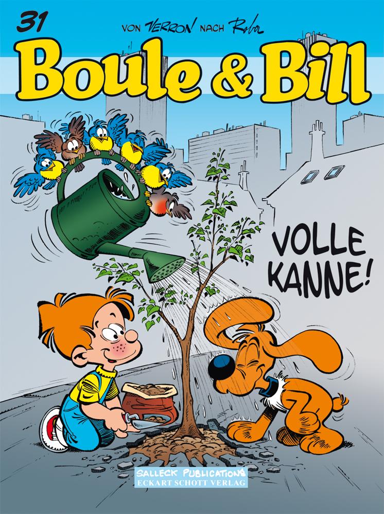 Boule & Bill 31: Volle Kanne