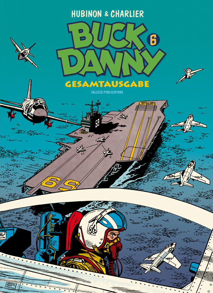 Buck Danny Gesamtausgabe 6: 1956-1958