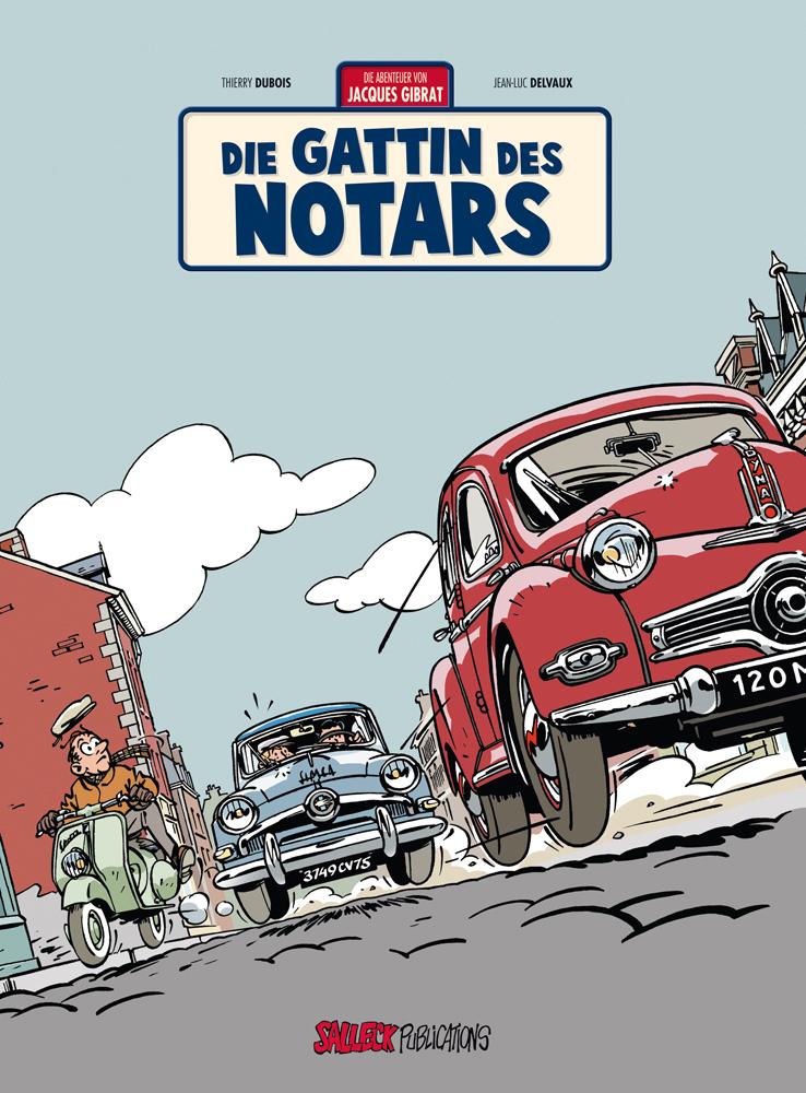 Abenteuer von Jacques Gibrat 4: Die Gattin des Notars