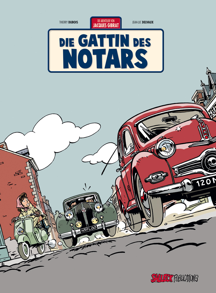 Abenteuer von Jacques Gibrat 4: Die Gattin des Notars (Vorzugsausgabe)