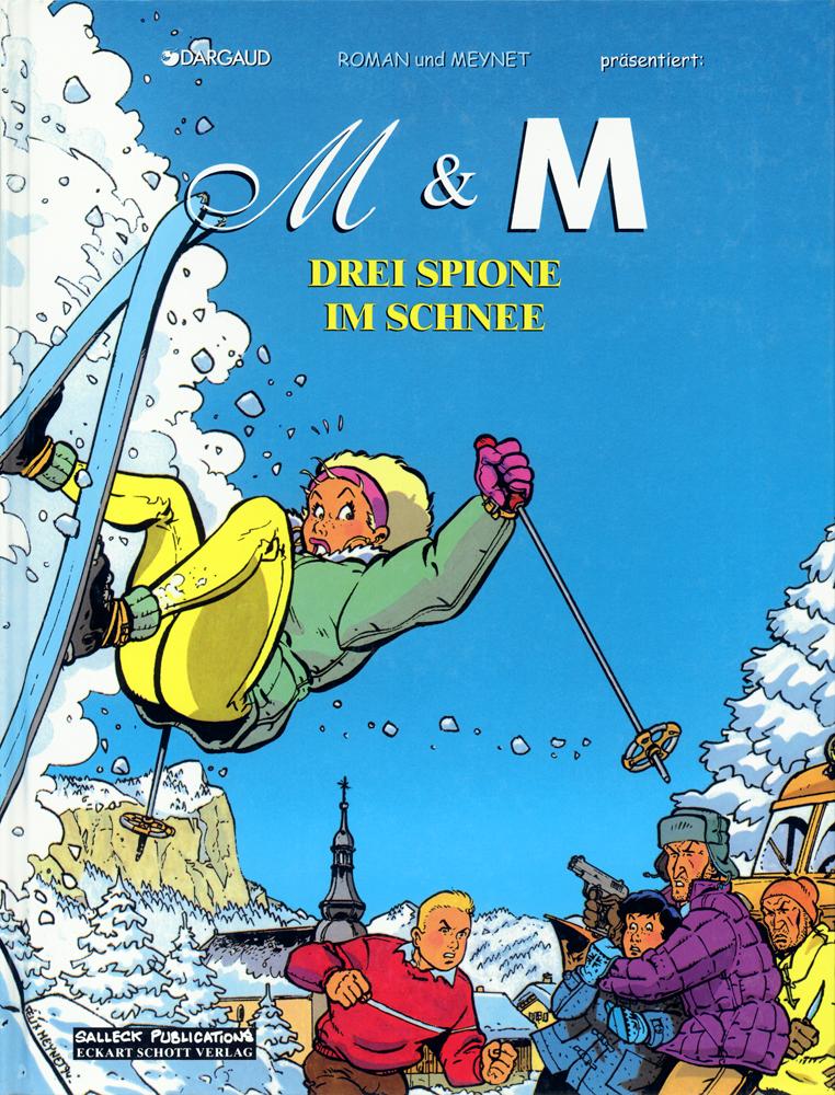 M & M 4: Drei Spione im Schnee
