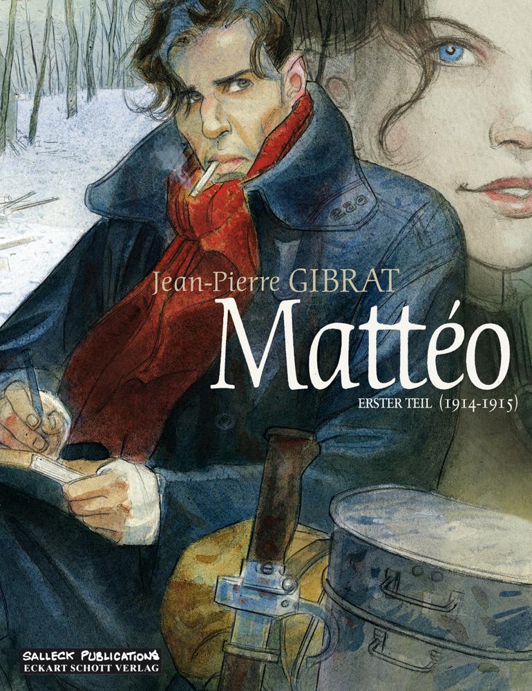 Mattéo - Erster Teil: 1914 - 1915 (Vorzugsausgabe)