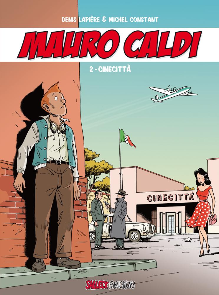 Mauro Caldi 2: Cinecittà
