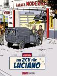 Die Abenteuer von Jacques Gibrat 3: Ein 2CV für Luciano (Vorzugsausgabe)