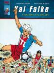 Kai Falke  9: Die ersten fünf Minuten