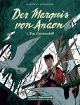 Der Marquis von Anaon 3: Das Geisterschiff