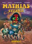 Mathias erzählt 2: Die Irokesenmaske