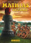 Mathias erzählt 3: Die Götter des Sees