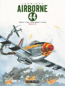 Airborne 44 5: Wenn man überleben muss