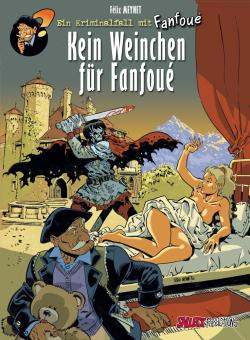 Kriminalfall mit Fanfoué 2: Kein Weinchen für Fanfoué (Vorzugsausgabe)