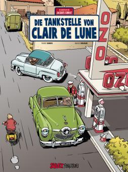 Abenteuer von Jacques Gibrat 6: Die Tankstelle von Clair de Lune