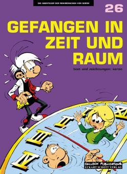 Abenteuer der Minimenschen 26: Gefangen in Zeit und Raum